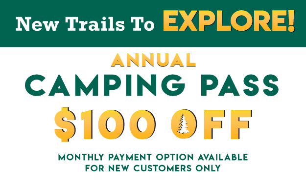 $100 OFF Camping Pass - get your promo code
