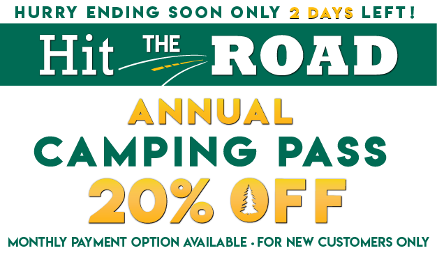 Hit the Road! 20% OFF Annual Camping Pass!