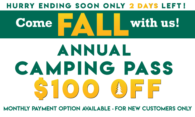 Come Fall With Us! $100 OFF Camping Pass