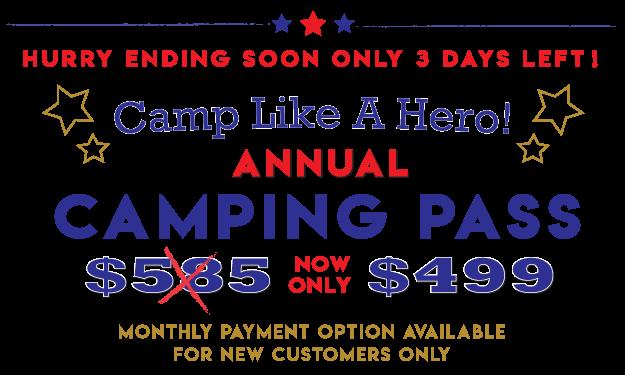 Camp Like a Hero! $499 Camping Pass