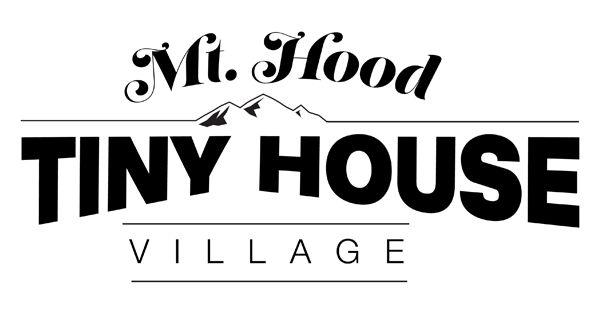 Mt. Hood Tiny House Village